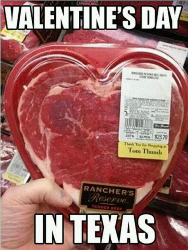 Valentine s Day Funnies @Taylor                                     AsKew if you see this in Texas I want                                     proof!!!