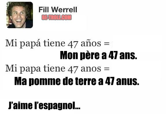 J'aime l'espagnol... - Be-troll - vidéos humour, actualité insolite