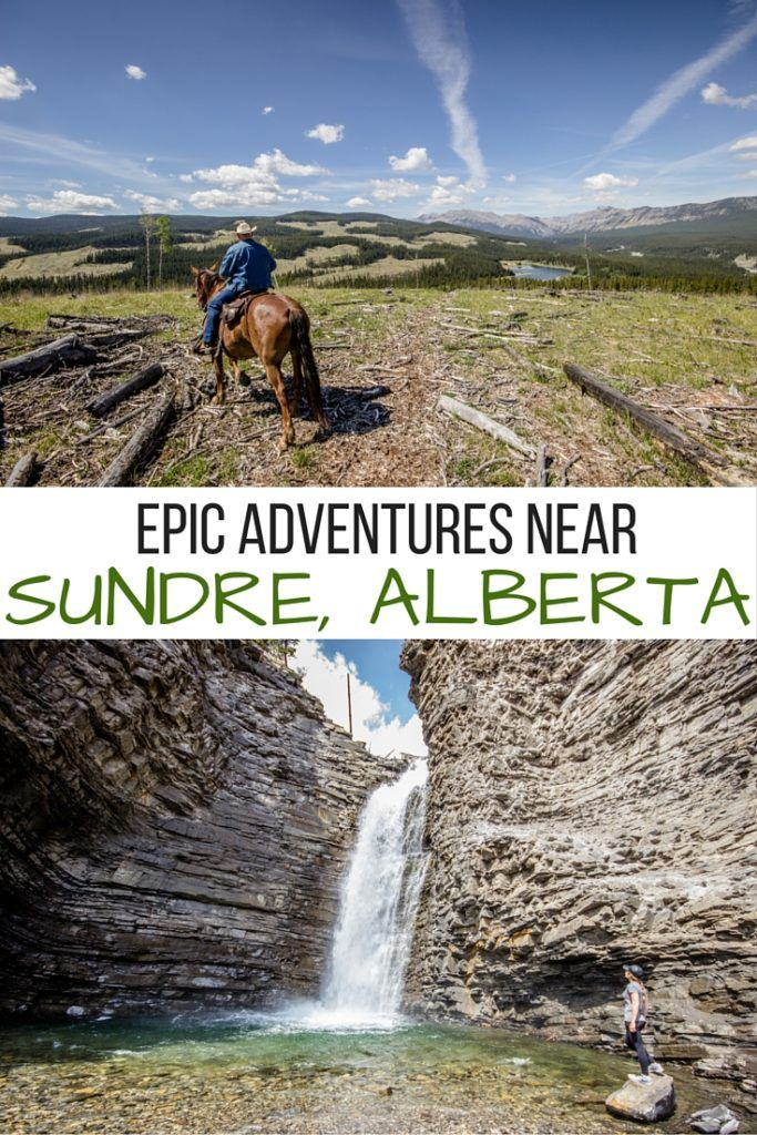 Epic outdoor adventures in and around Sundre, Alberta- including horseback riding, whitewater rafting, hiking, golfing and chasing waterfalls!