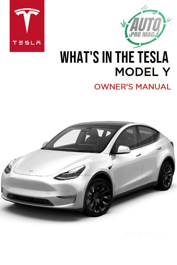 What S In The 2021 Tesla Model Y Manual Cost Range Interior And More Autopromag Usa Tesla Model Tesla Self Driving