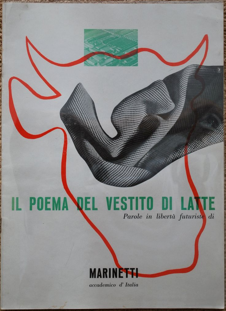 Il Poema del Vestito di Latte, F.T. Marinetti, design by Bruno Munari | Flickr - Photo Sharing!