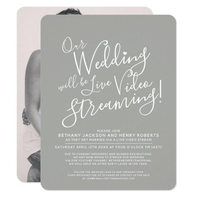 Gray White Photo Live Streaming Wedding Invitation Zazzle Com In 2020 Digital Wedding Invitations Wedding Invitations Wedding Announcement Cards