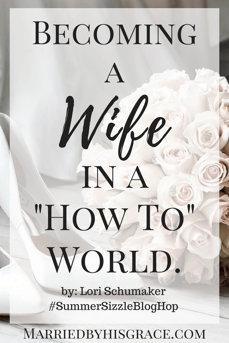 "Becoming a Wife in a ""How To"" World"