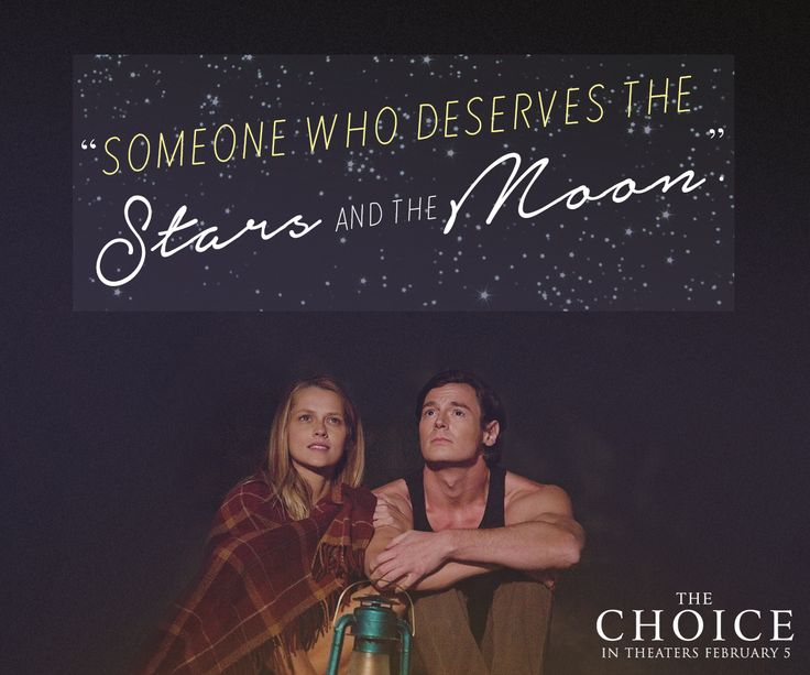 We all deserve the stars and the moon. ✨✨ ‪#‎ChooseLove‬ ‪#‎TheChoice‬
