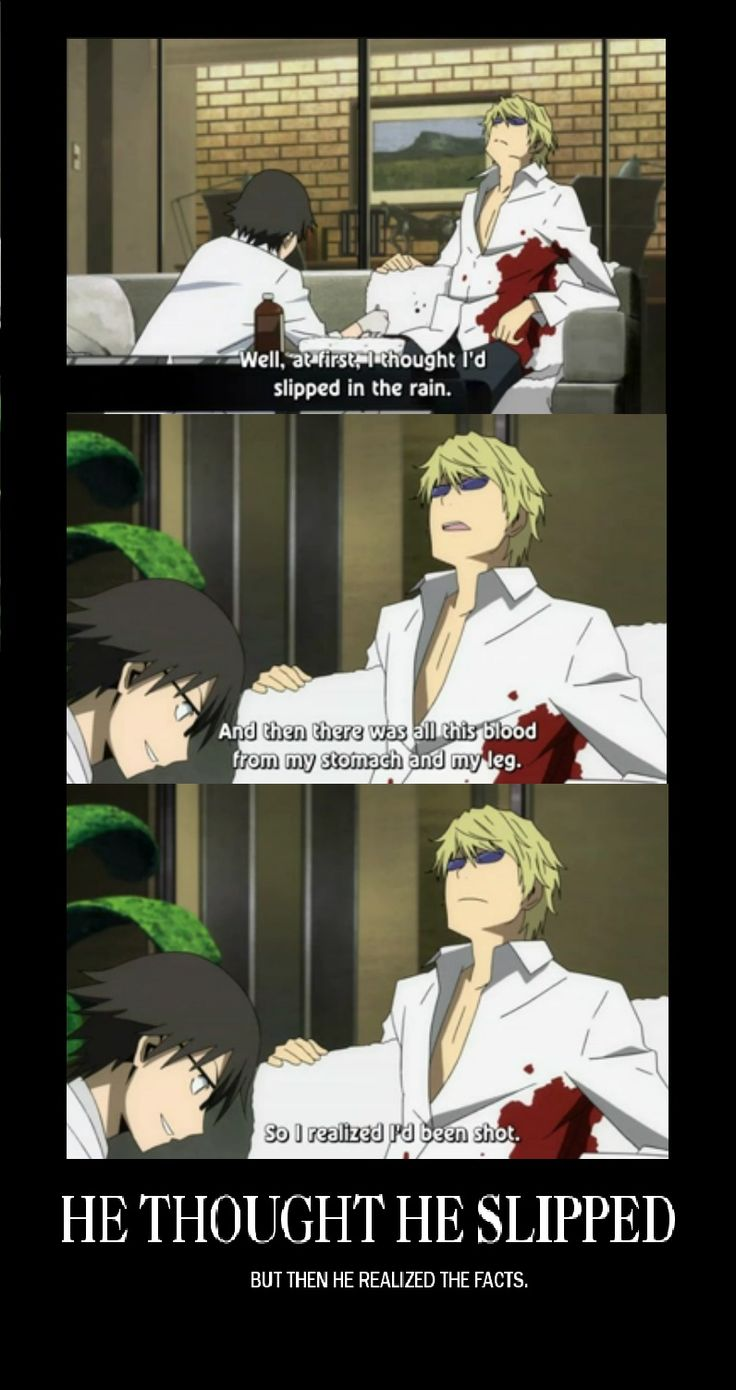 the pain of slipping and falling and getting shot are the same when you're shizuo...