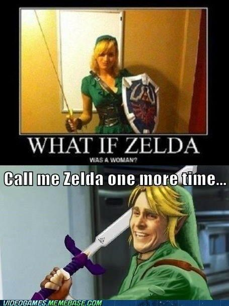 "Zelda /IS/ a woman. Freaking. Wannabe. ""I HAFF BIG BOOBZ N KAN WARE VIDEO GAME COSTUMES HURR HURR HURR I'M HAWT"" idiots."