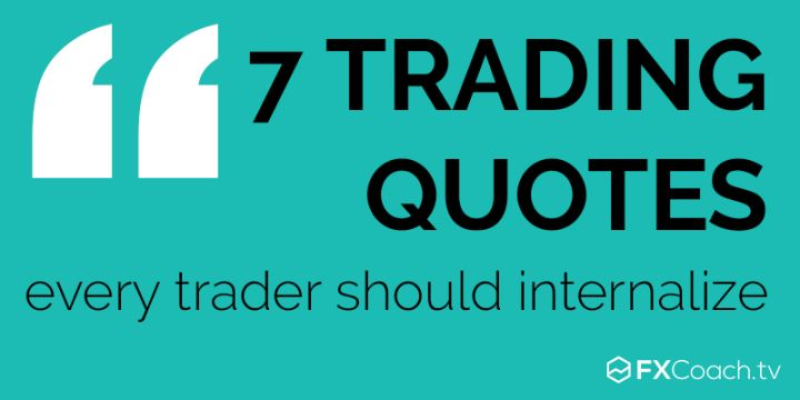 7-Trading-Quotes-Every-Trader-should-internalize