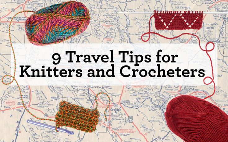 knit crochet travel tips