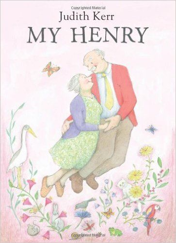 """My Henry"", by Judith Kerr - Married couples are used to little trips together. Henry's wife can see no reason why they should stop just because one of them is no longer around. Luckily, her husband gets a little leave from the angels to visit her each day. Luminous and lovely."