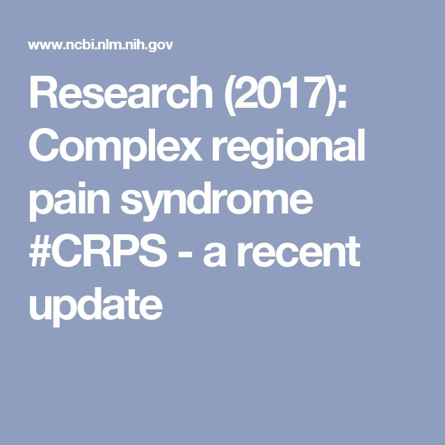 Research (2017): Complex regional pain syndrome #CRPS - a recent update