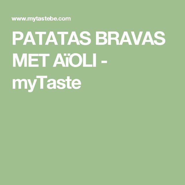 PATATAS BRAVAS MET AïOLI - myTaste