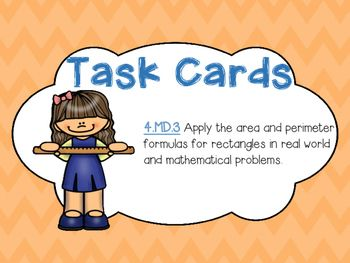 This is a PDF file that has 12 task cards questions that are tied to 4.MD.3 Apply the area and perimeter formulas for rectangles in real world and mathematical problems.Great for center work or reviewing the standard.If you like this product please check out my other task cards!