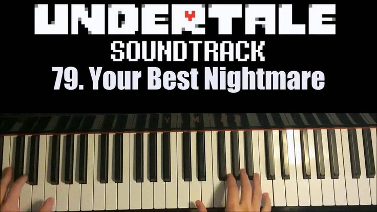Undertale OST - 79. Your Best Nightmare (Advanced Piano Cover)