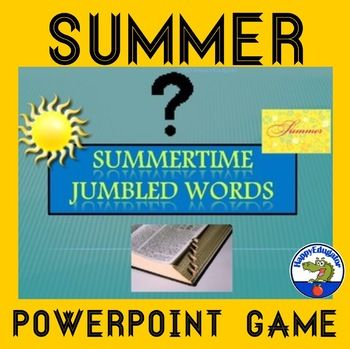 End of Year - Summer Jumbled Words PowerPoint Game. Fun end of the year interactive word scramble game with summer words. Words will appear in scrambled form for students to try to puzzle out. Click for a clue, then click for the answer. Click again to go to the next slide.