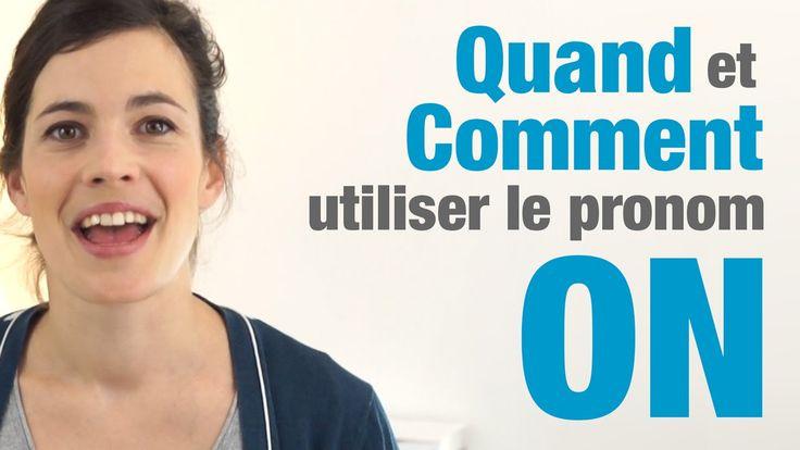 """Quand et comment utiliser le pronom """"ON"""" en français - How to use """"ON"""" i..."""