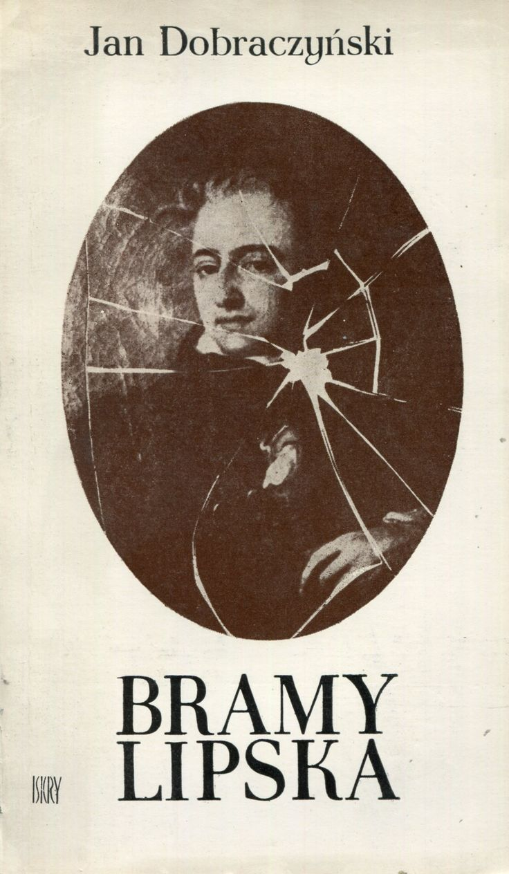 """""""Bramy Lipska"""" Jan Dobraczyński Cover by Piotr Kultys Published by Wydawnictwo Iskry 1977"""