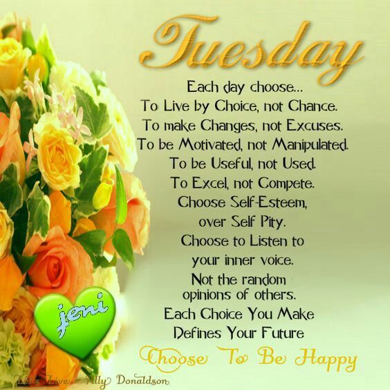 Tuesday Day Good Morning Tuesday Tuesday Quotes Tuesday Images Good