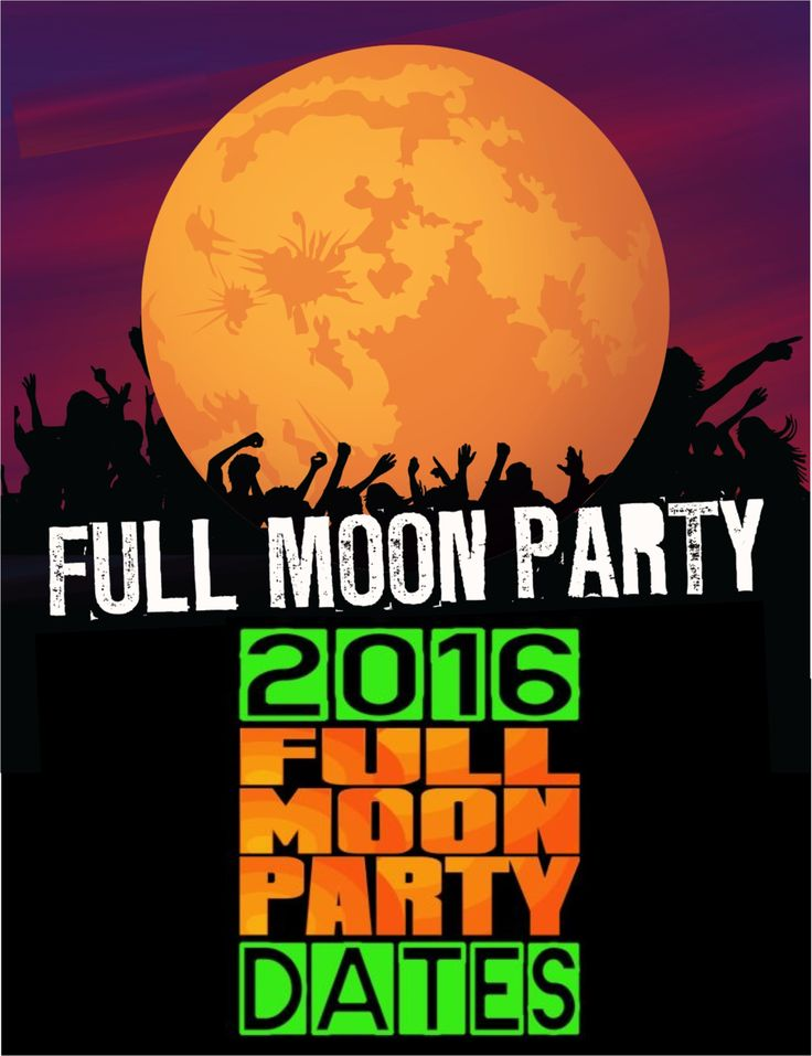 2016 Full moon Party Dates, 2016 Calendar Full Moon Party. http://www.islandinfokohsamui.com/