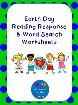 This worksheet provides some information about Earth Day with 3 reader's response questions and a word search as well.  Appropriate for grades K-3, depending on their level.Your feedback is appreciated.  Thank you!