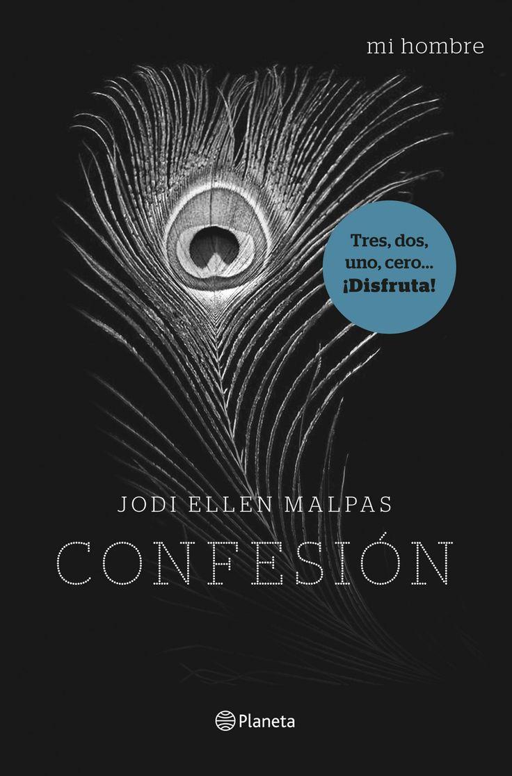 Jodi Ellen Malpas - Mi hombre - 03 Confesión