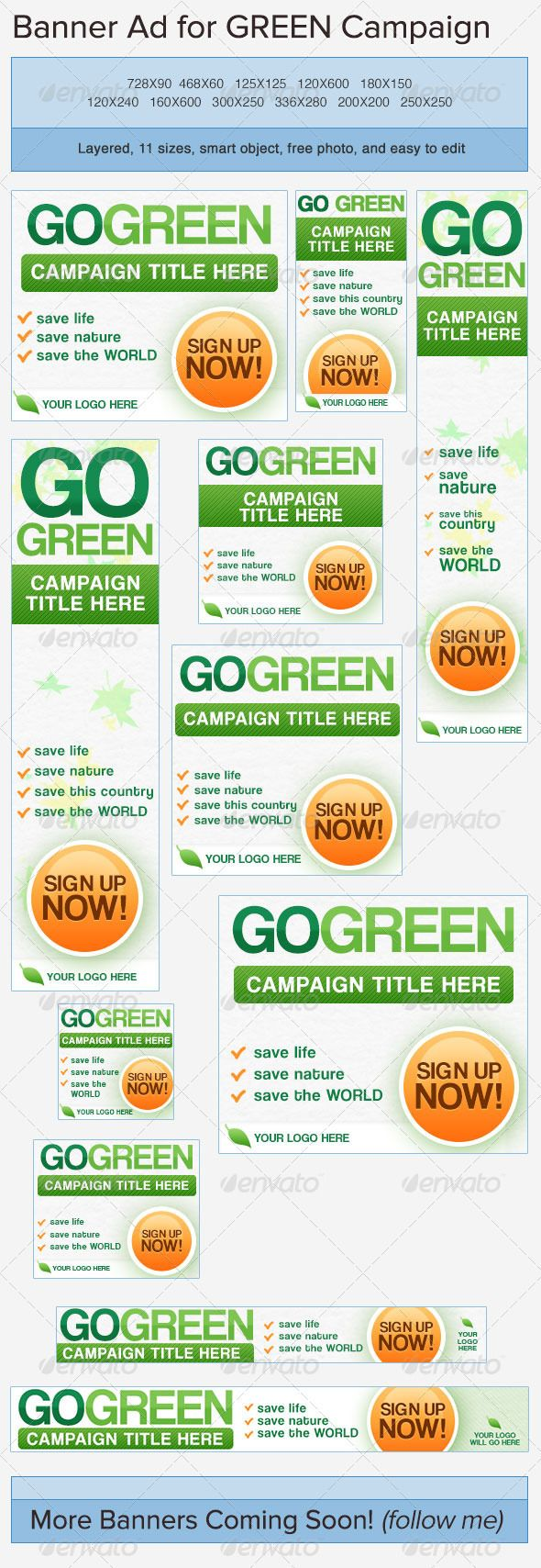 Go Green Web Banner Ads Template PSD | Buy and Download: http://graphicriver.net/item/go-green-banner-ads/3750042?WT.ac=category_thumb&WT.z_author=admiral_adictus&ref=ksioks