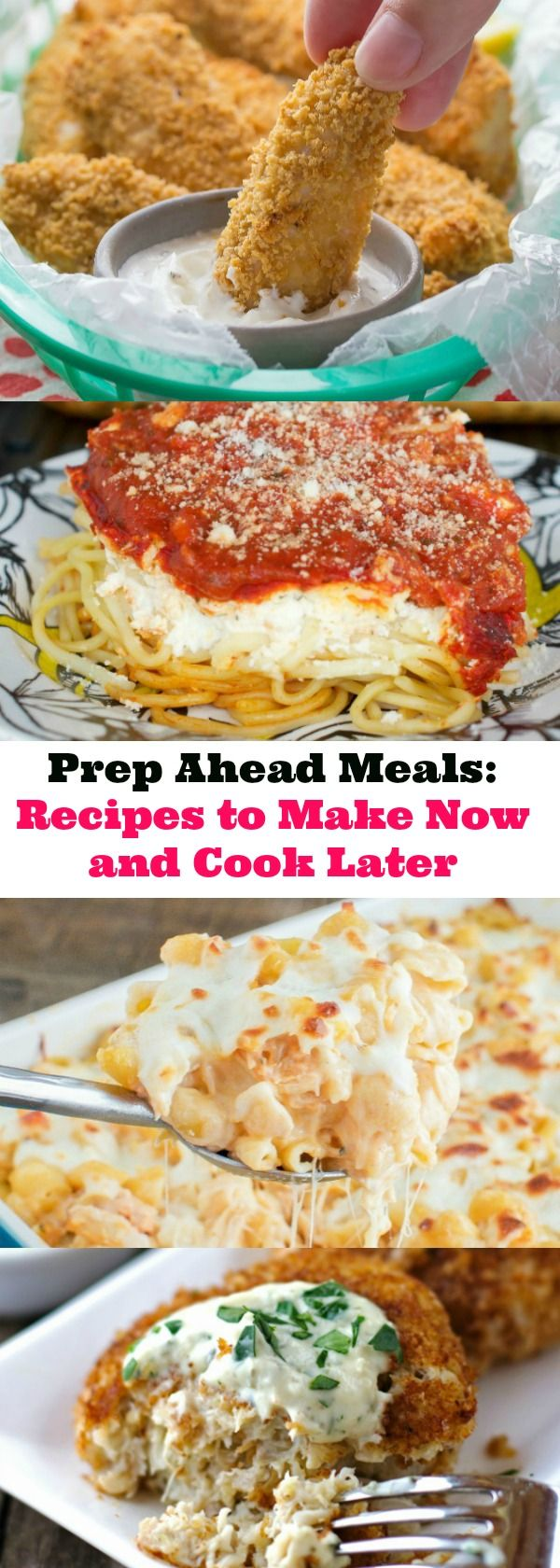Prep Ahead Meals - Recipes to Make Now and Cook Later - So many great recipes!