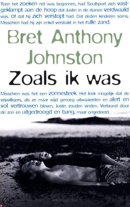 13/53 Zoals ik was - Bret Anthony Johnston,          In 'Zoals ik was' legt Bret Anthony Johnston haarscherp het verdriet en de hoop van een gezin na een traumatische ervaring bloot.    Mooi verhaal, maar leest niet gemakkelijk.