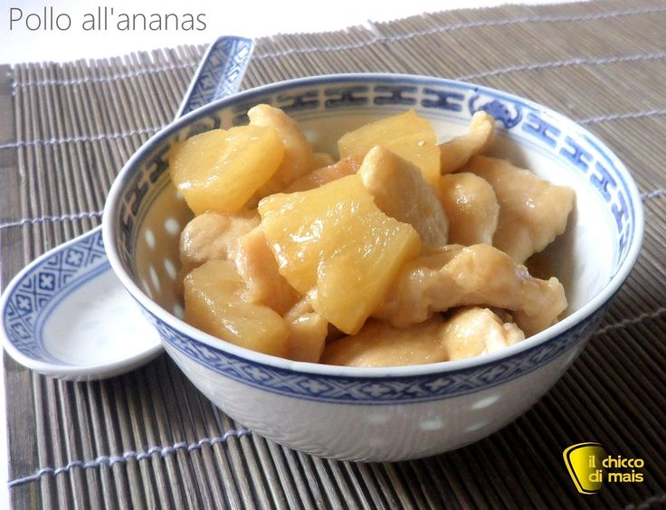 Pollo all'ananas (ricetta cinese)