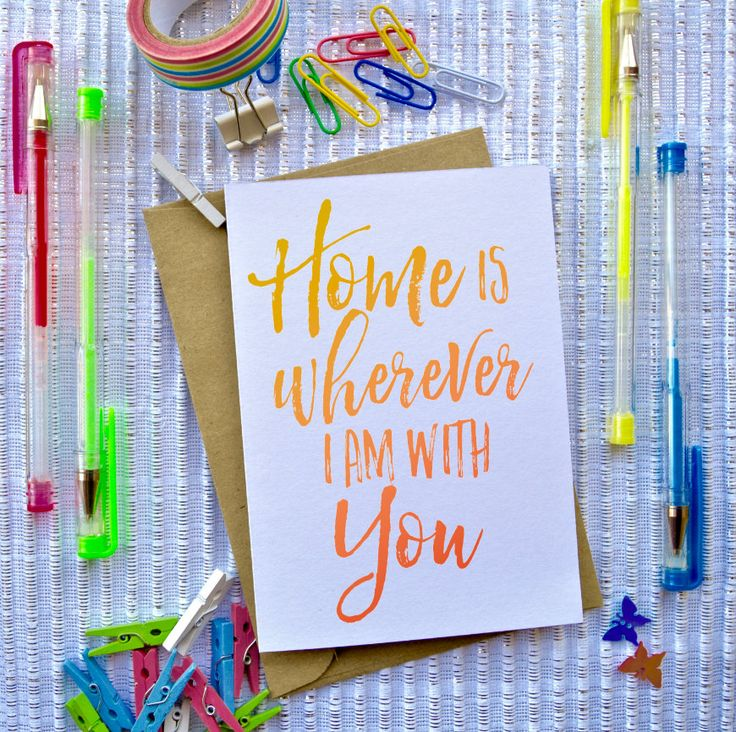 Home is Wherever I am with You, Card, Note, Home, Love, Anniversary, House-warming, Quote, Inspirational, dorm, by TheArtOfCreativityCo on Etsy