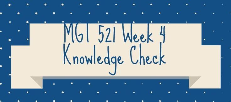 MGT 521 Week 4 Knowledge Check1. Which of the following describes the leadership style in which a leader tends to centralize authority, dictate work methods, make unilateral decisions, and limit employee participation? 2. The ________ style of leadership describes a leader who tends to value employe