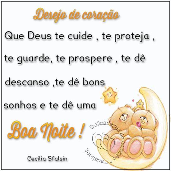 Delicadezas do coração: Desejo de coração que Deus te cuide , te proteja ,...