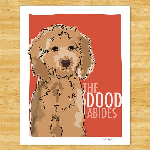 Goldendoodle Print 8x10 Modern Dog Art - The Dood Abides - Golden Doodle on Etsy, $18.00