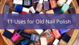 Old Nail Polish: The All-Purpose Powerhouse You Should Never Throw Out