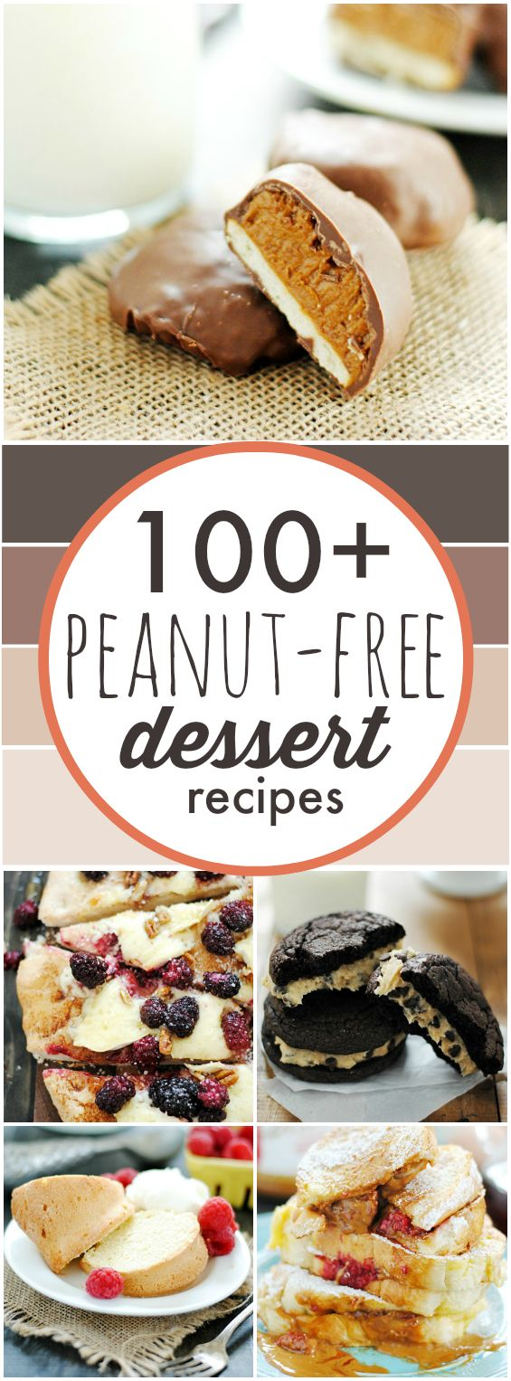 100+ Peanut Free Desserts for anyone with nut allergies!