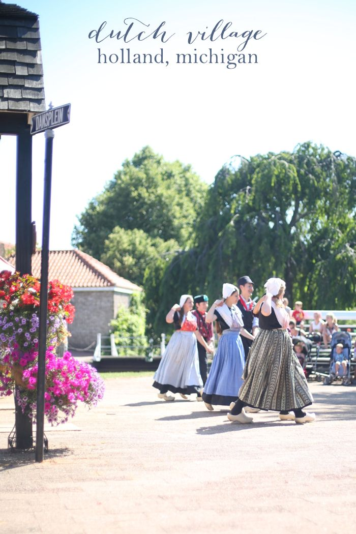 Dutch Village - a can't miss step back into time in Holland Michigan