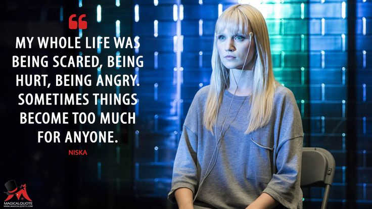 Niska: My whole life was being scared, being hurt, being angry. Sometimes things become too much for anyone.  More on: http://www.magicalquote.com/series/humans/ #Niska #Humans