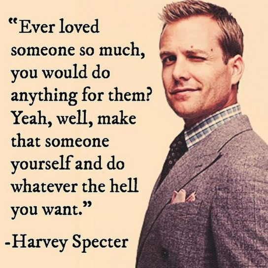 Harvey Specter wise words