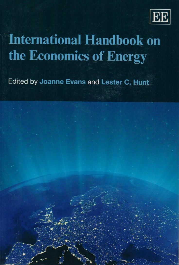International Handbook on the Economics of Energy Joanne Evans, Lester C. Hunt 9780857938251