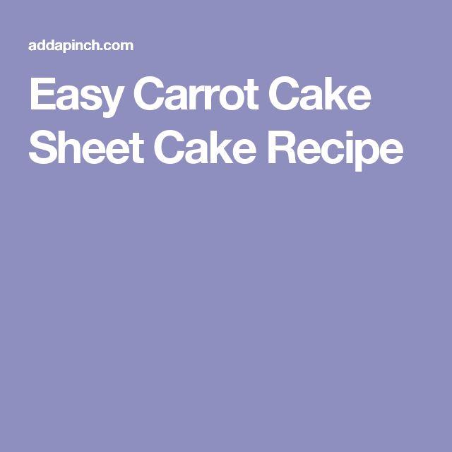 Easy Carrot Cake Sheet Cake Recipe