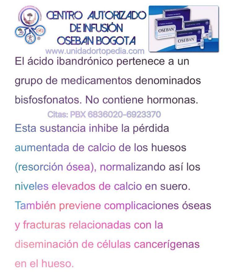 Centro de infusión de ácido ibandronico (Oseban) en Bogotá - Tratamiento intravenoso contra la osteogenesis imperfecta en niños y adultos. Www.unidadortopedia.com PBX: 6923370