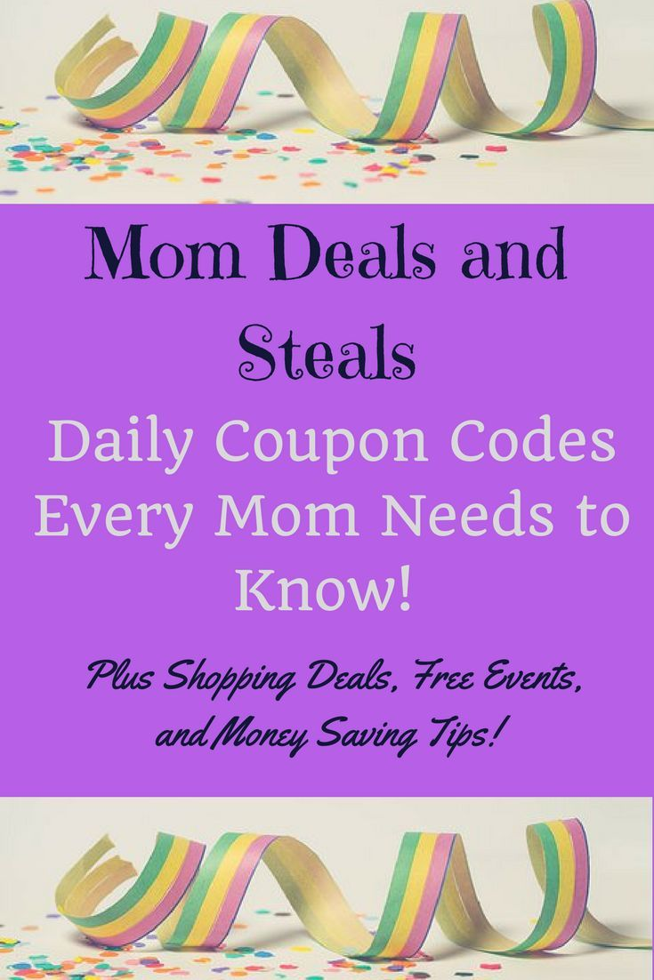 Mom Deals and Steals  The best way to be a mom on a budget