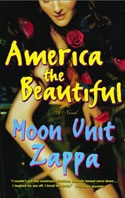 Moon Zappa's first novel, from the workshop.