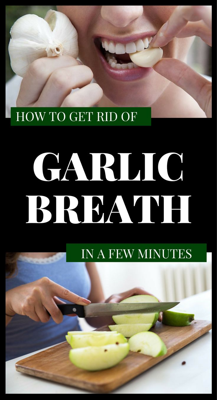 How To Get Rid Of Garlic Breath In A Few Minutes