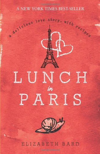 Lunch in Paris: A Delicious Love Story, with Recipes by Elizabeth Bard http://www.amazon.com/dp/1849531544/ref=cm_sw_r_pi_dp_L3Ybwb1B8FYGF
