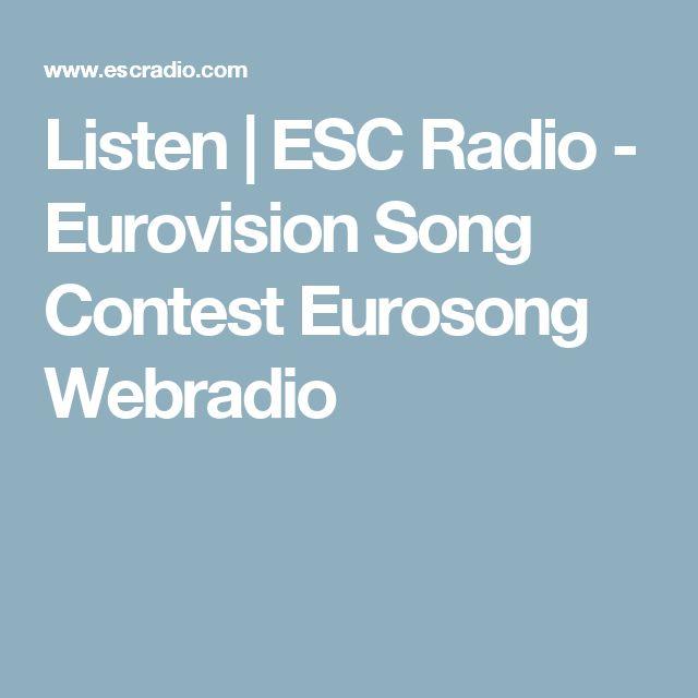 Listen   ESC Radio - Eurovision Song Contest Eurosong Webradio