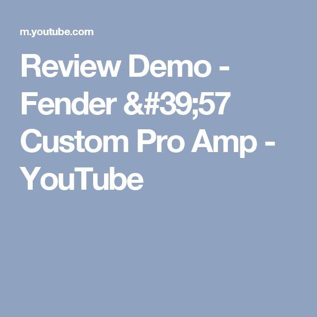 Review Demo - Fender '57 Custom Pro Amp - YouTube