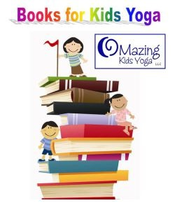 21 best images about books for kids yoga on pinterest