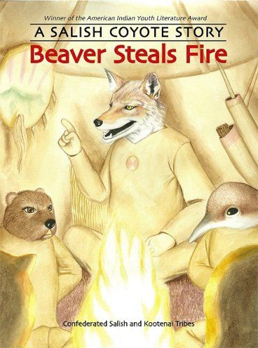 Beaver Steals Fire: A Salish Coyote Story by Confederated... https://www.amazon.ca/dp/0803216408/ref=cm_sw_r_pi_dp_x_9jyYzbT231E1K
