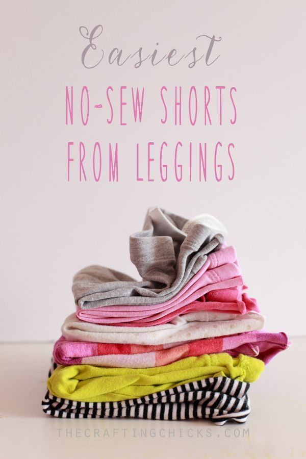 Diy Crafts Ideas : Easy no-sew shorts from leggings.