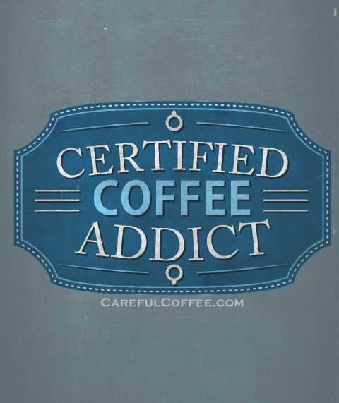 Are you a Certified Coffee Addict? Share this image with your friends or get your own personalized Certified Coffee Addict Mug.